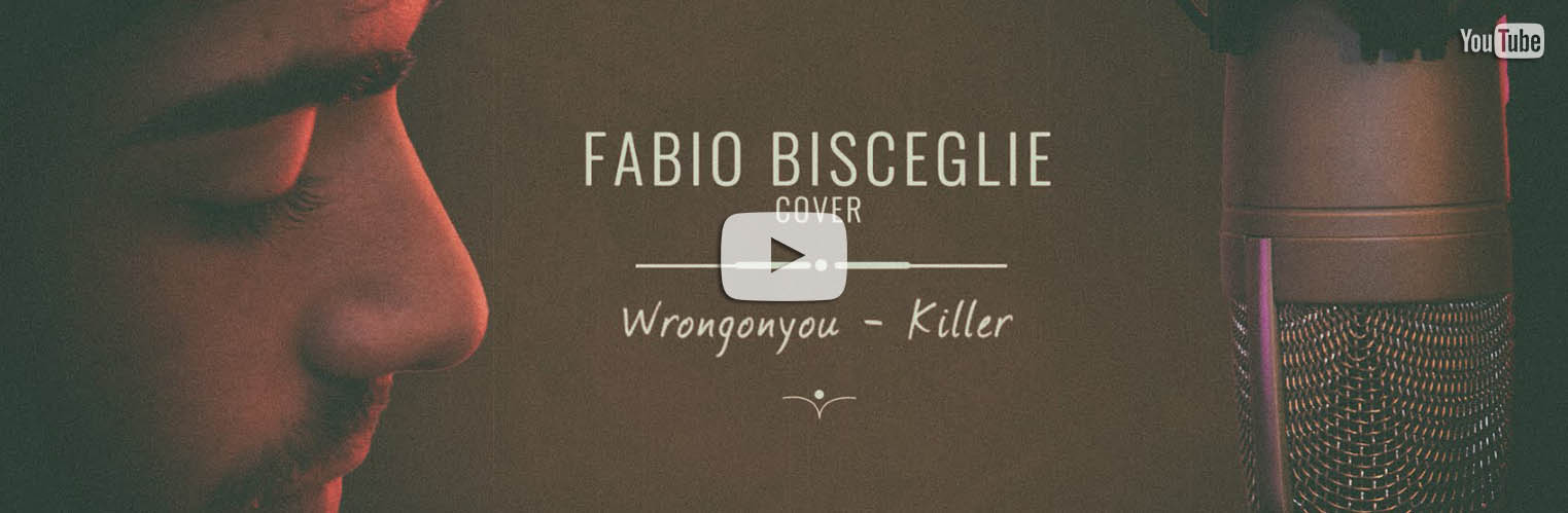 Wrongonyou – Killer // Fabio Bisceglie Cover